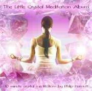 Little Crystal Meditation - Philip Permutt